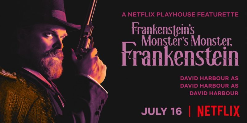 Frankenstein's Monster's Monster, Frankenstein: Netflix released the trailer