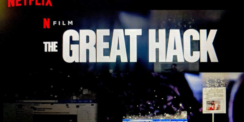 The Great Hack on Netflix to unravel the Facebook and